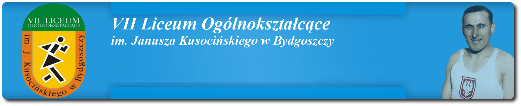 Oficjalna strona internetowa VII Liceum Ogólnokształcącego im. Janusza Kusocińskiego w Bydgoszczy i Gimnazjum nr 51